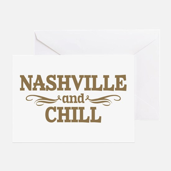 Nashville And Chill Greeting Cards