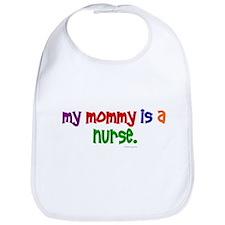 My Mommy Is A Nurse Bib