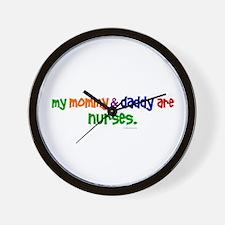 My Mommy & Daddy Are Nurses Wall Clock