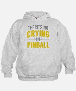 No Crying In Pinball Hoodie