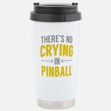 No Crying In Pinball Travel Mug