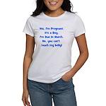 Pregnant Boy due March Belly Women's T-Shirt