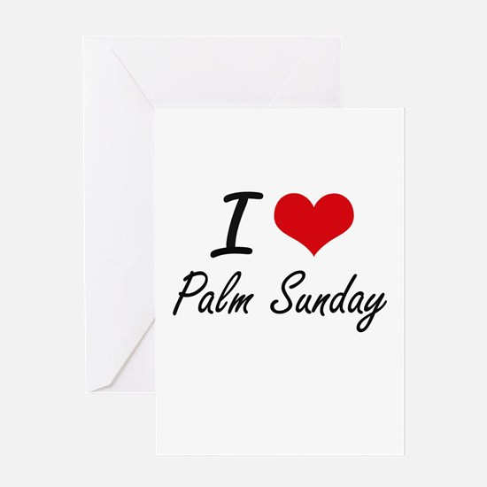 I Love Palm Sunday Greeting Cards