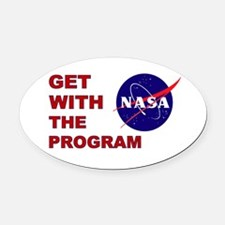 GET WITH THE PROGRAM Oval Car Magnet