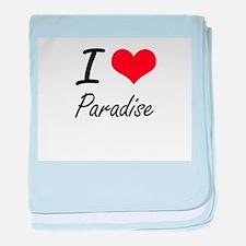 I Love Paradise baby blanket