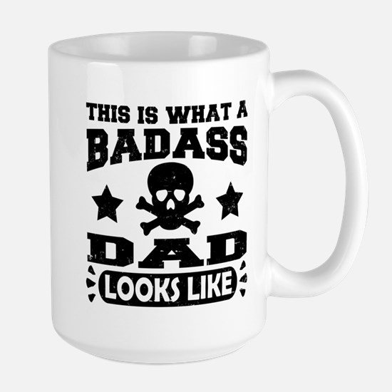 this is what a badass dad looks like Mugs