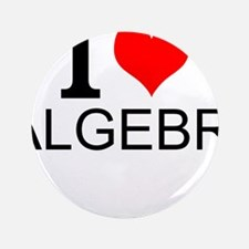 "I Love Algebra 3.5"" Button (100 pack)"