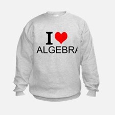I Love Algebra Sweatshirt