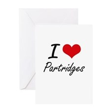 I Love Partridges Greeting Cards