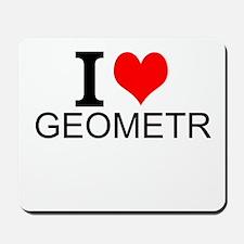 I Love Geometry Mousepad