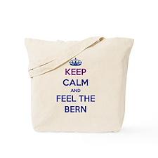 Keep Calm and Feel the Bern Tote Bag