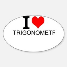 I Love Trigonometry Decal