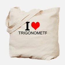 I Love Trigonometry Tote Bag
