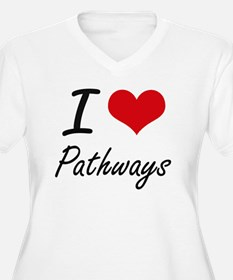 I Love Pathways Plus Size T-Shirt