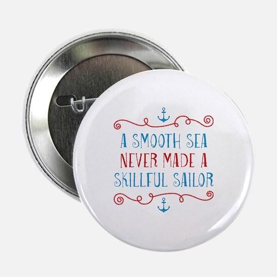 "Skillful Sailor 2.25"" Button"