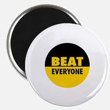 Beat Everyone 4 Magnet