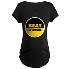 Beat Everyone 4 T-Shirt