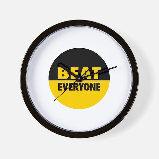 Beat Everyone 4 Wall Clock
