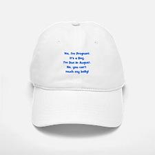 Pregnant Boy due August Belly Baseball Baseball Cap