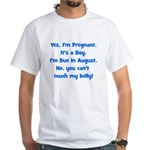 Pregnant Boy due August Belly White T-Shirt
