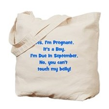 Pregnant Boy due September Be Tote Bag