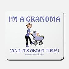 I'm A Grandma Mousepad