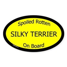 Spoiled Silky Terrier On Board Oval Decal
