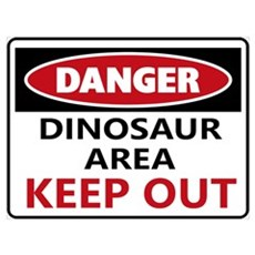 DANGER DINISAUR AREA Poster