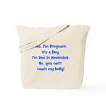 Pregnant Boy due November Bel Tote Bag