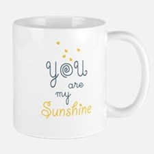 you are my sunshine Mugs