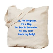 Pregnant Boy due December Bel Tote Bag