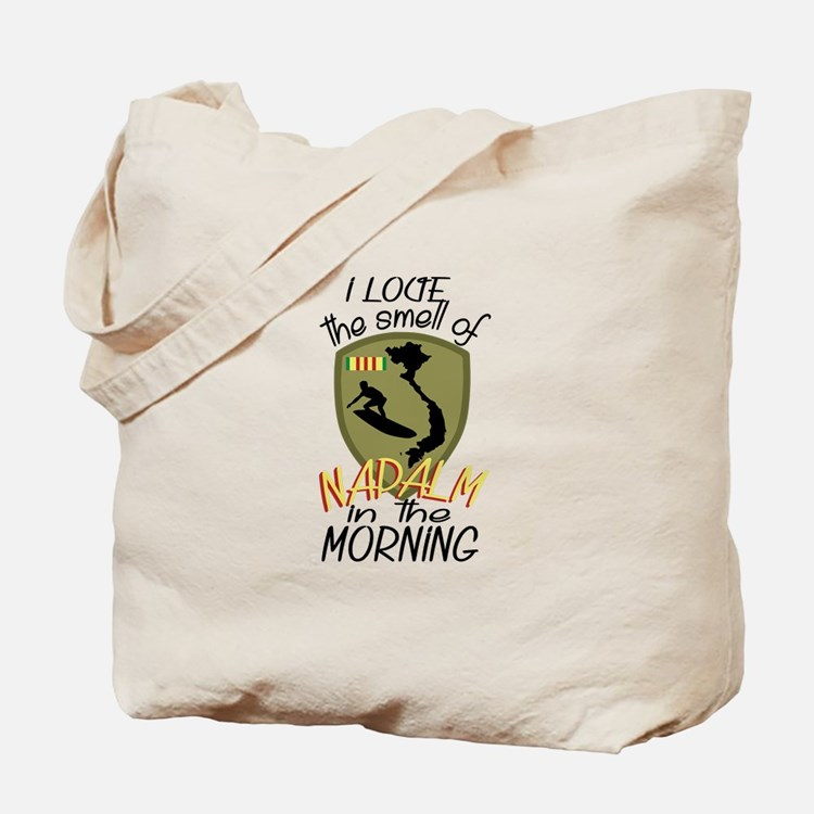 Smell Of Napalm Tote Bag