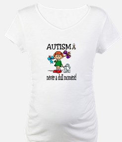 AUTISM ~ never a dull moment! Shirt