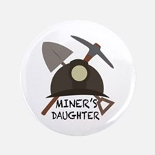 Miners Daughter Button
