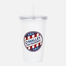 O'Malley For President Acrylic Double-wall Tumbler