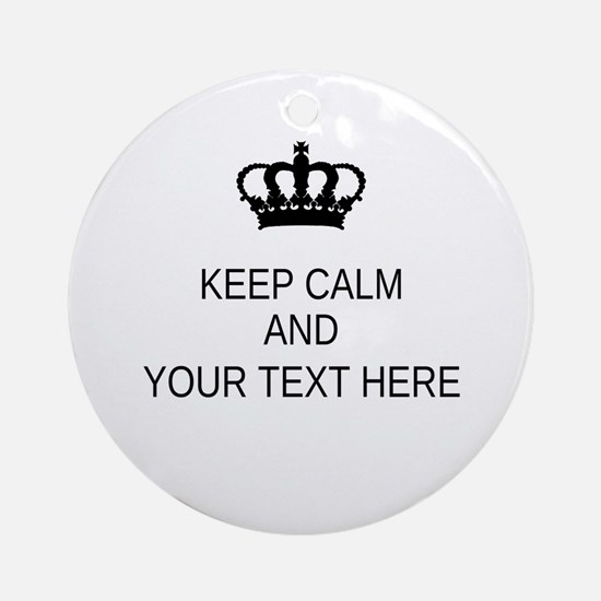 Personalized Keep Calm Round Ornament