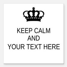 """Personalized Keep Calm Square Car Magnet 3"""" x 3"""""""