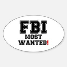FBI - MOST WANTED! Decal