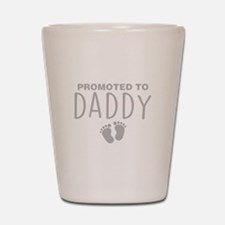 Promoted To Daddy Shot Glass