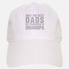 Only The Best Dads Get Promoted To Grandpa Basebal