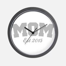 Mom Est 2015 Wall Clock