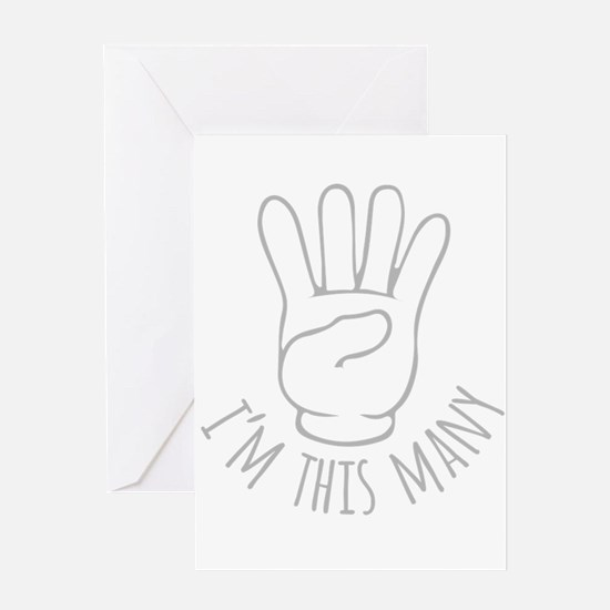 Im This Many Four Greeting Cards