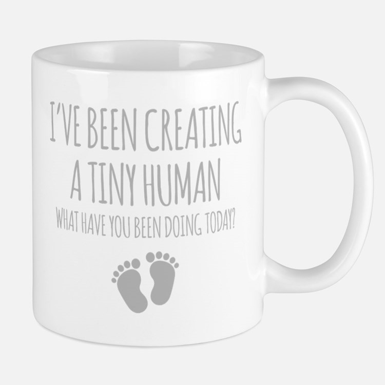 Ive Been Creating A Tiny Human Mugs