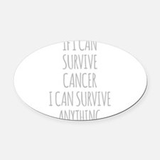 If I Can Survive Cancer I Can Survive Anything Ova