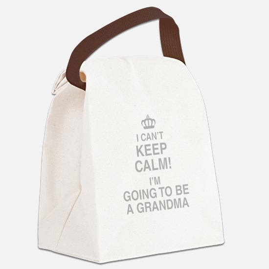 I Cant Keep Calm! Im Going To Be A Grandma Canvas