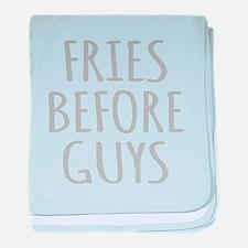 Fries Before Guys baby blanket