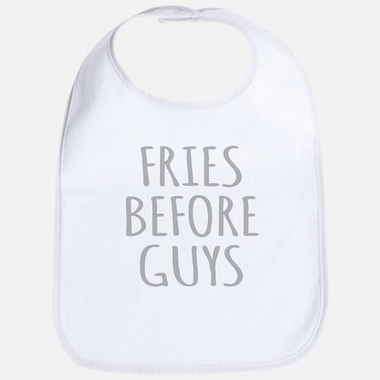 Fries Before Guys Bib
