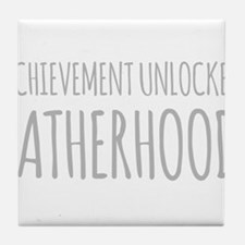 Achievement Unlocked Fatherhood Tile Coaster
