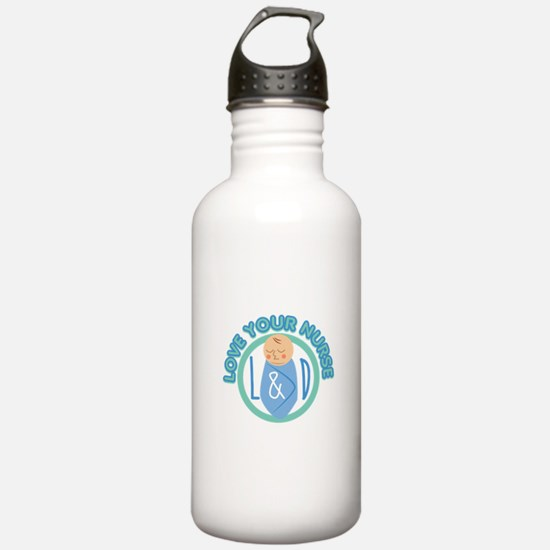 Love Your Nurse Water Bottle