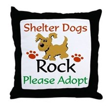 Shelter Dogs Rock Please Adopt Throw Pillow